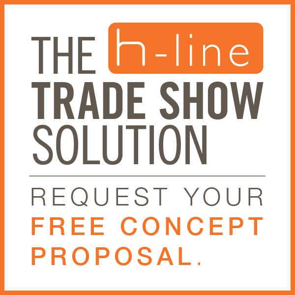 The H-line Trade Show Solution - Request Your Free Concept Proposal
