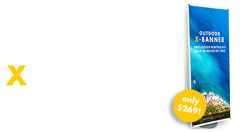 Introducing the Outdoor X-Banner
