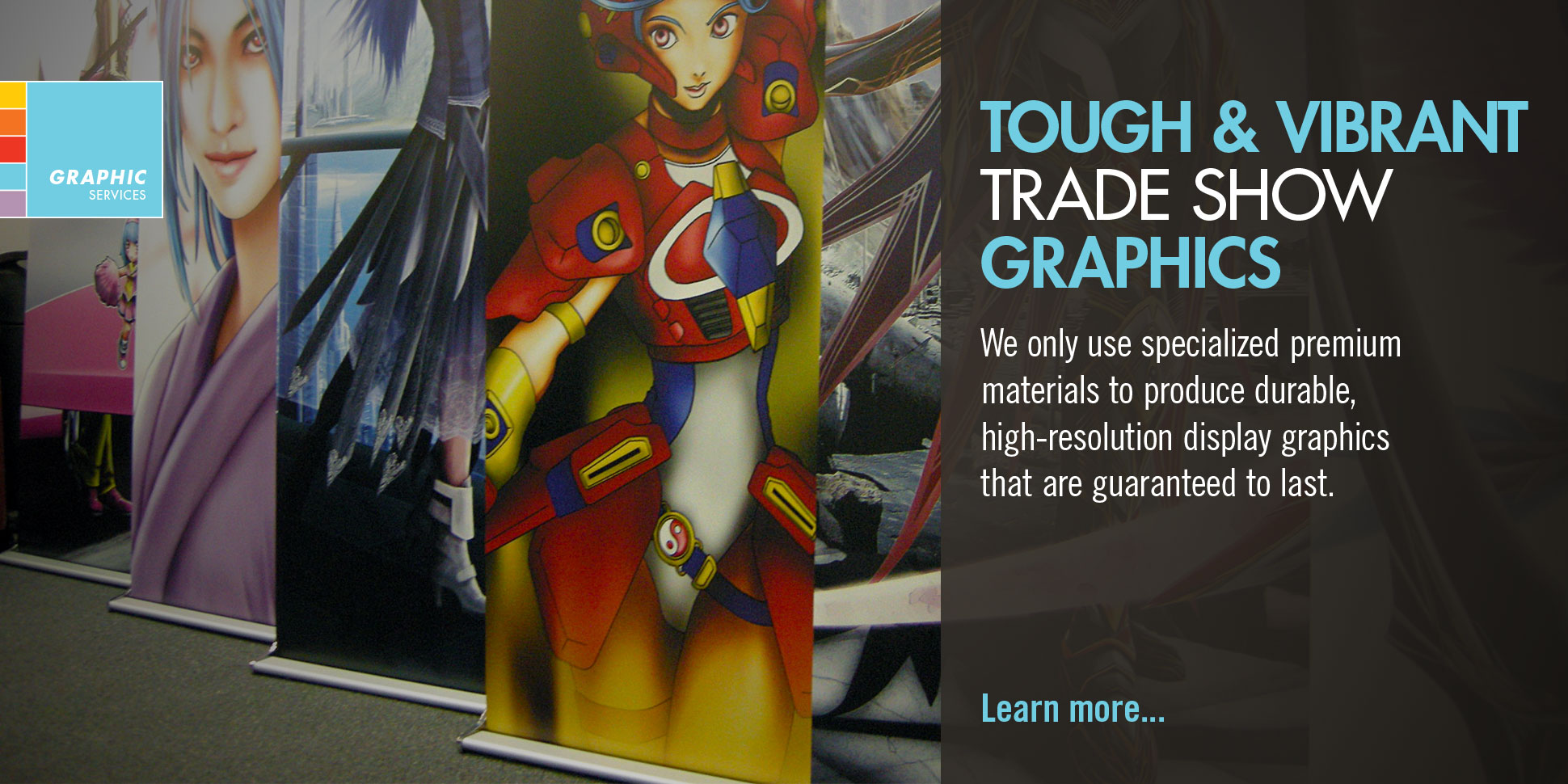 Tough & Vibrant Trade Show Graphics